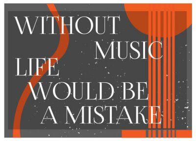 Fototapeta Inspirující Citace Bez hudebního života by bylo chybou. Typografie Plakát Concept. Kytara silueta background.Idea pro hudební tématikou designu. Vektorové ilustrace.