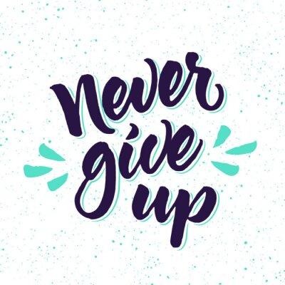 Fototapeta Motivační citát Nikdy se nevzdávej