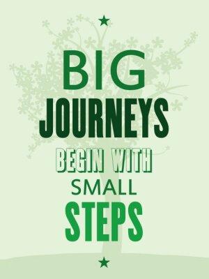 Fototapeta Motivační plakát - velké cesty začínají s malými kroky
