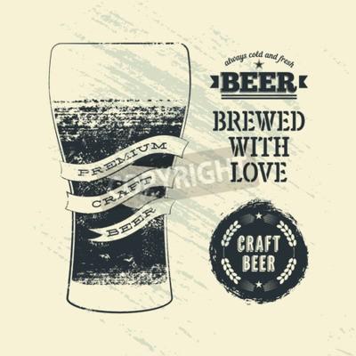 Fototapeta Typografie vinobraní grunge styl pivní plakát s sklenice piva. Vektorové ilustrace.