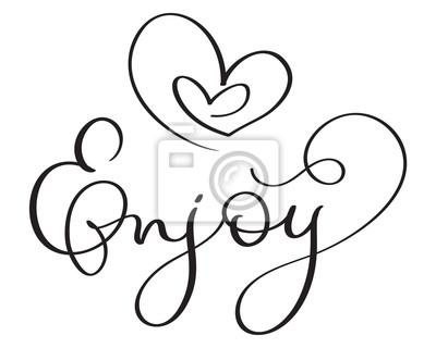 Vychutnejte Si Slovo Se Srdcem Na Bilem Pozadi Rucne Kreslene