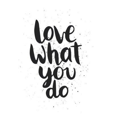 Nálepka Citát. Milovat to, co děláte.