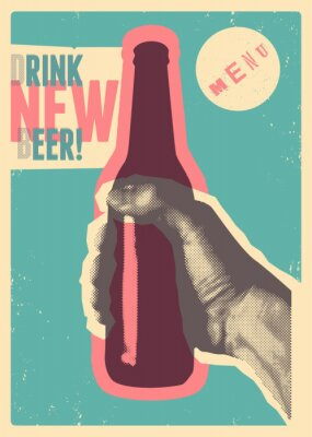 Nálepka Drink New Beer! Typographic vintage grunge style beer poster. The hand holds a bottle of beer. Retro vector illustration.