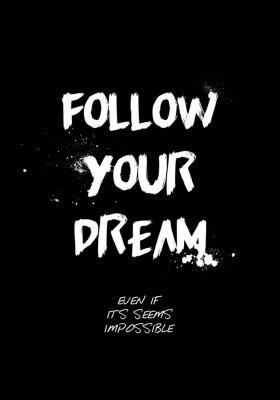 Nálepka follow your dream quotes tshirt design. brush stroke font style. vector illustration