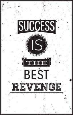 Nálepka Grunge motivační plakát. Úspěch je nejlepší pomsta