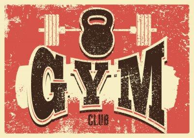 Nálepka Gym Club typographic vintage grunge poster design. Retro vector illustration.