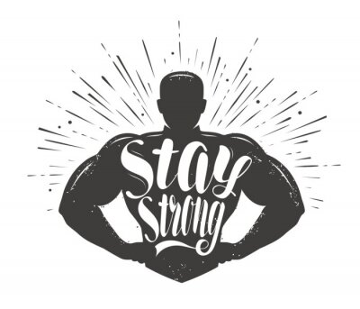 Nálepka Stay Strong. Sport inspiring workout and gym motivation quote. Vector illustration