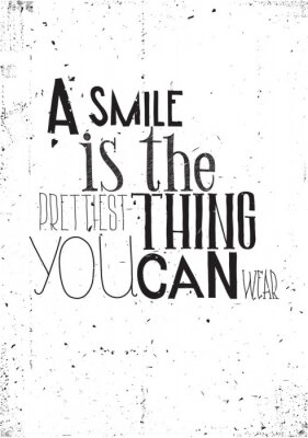 Nálepka The phrase, a smile is the prettilest thing you can wear