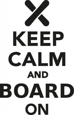 Nálepka Zachovat klid a stravu na snowboardu