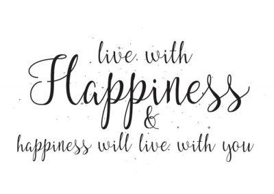 Nálepka Živí se štěstí a hapiness bude žít s vámi nápisem. Blahopřání s kaligrafií. Ručně kreslenými design. Černý a bílý.