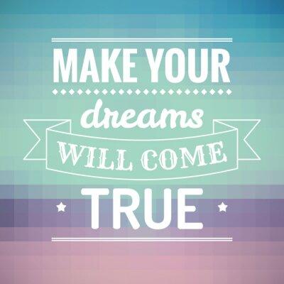 Obraz Aby vaše sny se stanou skutečností