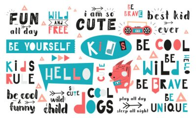 Obraz Black and white and colored set of hand drawn motivation quotes, phrases and words. Graphic design for t-shirt print, posters, greeting cards. Vector illustration. Cool dogs theme.