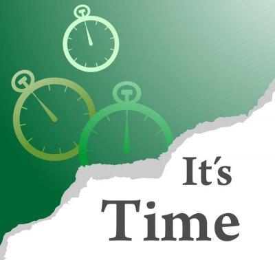 Obraz it is time