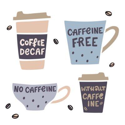 Obraz Šálek kávy handdrawn illustaration s handdrawn nápisy. Káva bez kofeinu vektorové ilustrace