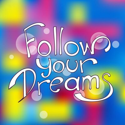 Obraz Sledujte své sny