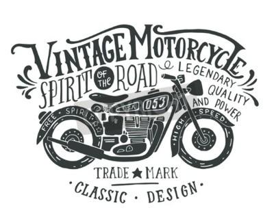 Obraz Vintage motocyklu. Rukou nakreslený grunge vinobraní ilustrace s ruční písmo a retro kole. Tento obrázek může být použit jako tisk na trička a tašky, stacionární nebo jako plakát.