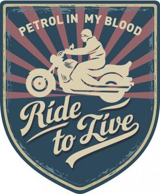 Obraz Мотоциклист, Ездить, чтобы жить, Бензин в мойй крови, Motorcycle, Спорт, нашивка, илюстрация