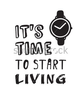"""Obraz Ručně sledovat hodinky text. Doodle vektorové hodiny. Umělecké kreslící objekty. Kreativní inkoustové práce a citovat """"Je čas začít žít"""""""