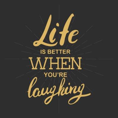 Obraz Život je lepší, když se smějete