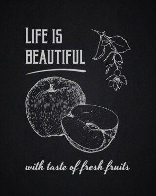 Plakát Křída typografické pozadí. Život je krásný s chutí čerstvého ovoce