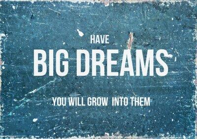 Plakát Motivační citát na rustikální pozadí MÍT velkými sny