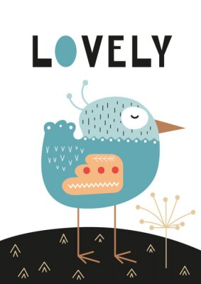Plakát Poster for nursery scandi design with cute bird and text Lovely in Scandinavian style. Vector Illustration. Kids illustration for baby clothes, greeting card, wrapping paper.
