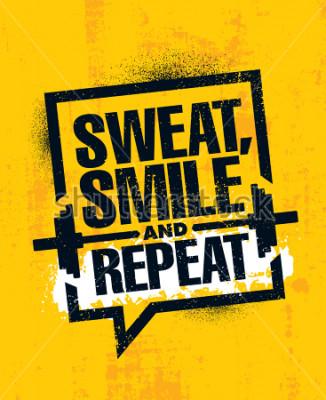 Plakát Pot, Smile a opakování. Inspirativní cvičení a fitness posilovny Motivace Citace Ilustrační znamení. Kreativní Silný Sport Vektor Drsný Typografie Grunge Tapeta Koncept Koncept