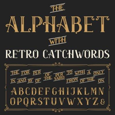 Plakát Retro abeceda vektorové písmo s hesly. Ozdobná písmena a slogany závěrky, pro, a, z, s tím, atd vektorový typografie pro štítky, titulky, plakáty atd.