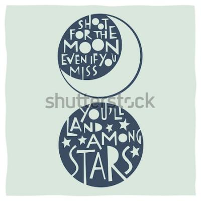 Plakát Střílejte na Měsíc, i když vám bude chybět mezi hvězdami. Nabídka kaligrafie s kresbami měsíce a hvězd