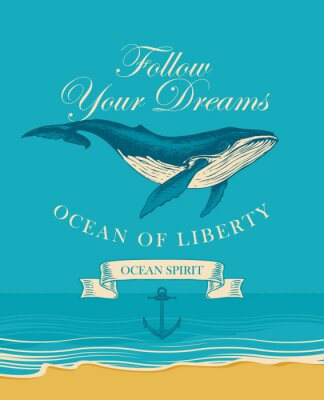 Plakát Vector banner with big hand drawn whale and inscription Follow your dreams. Illustration on the theme of travel, adventure and discovery on the background of seascape with beach and sea